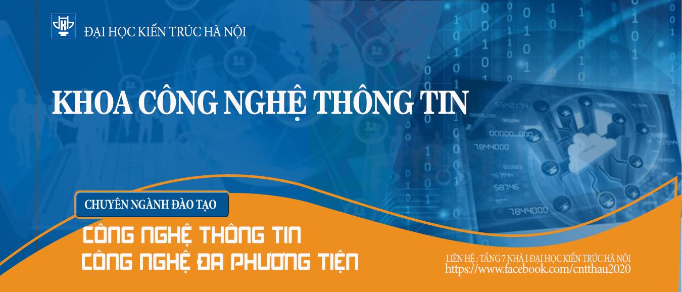 Ngày hội tư vấn tuyển sinh khoa Công nghệ thông tin - Đại học kiến trúc Hà Nội - 2021